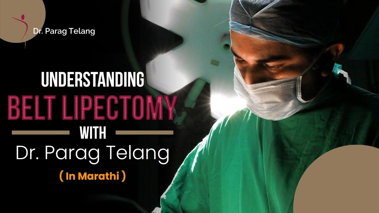 Belt Lipectomy Procedure