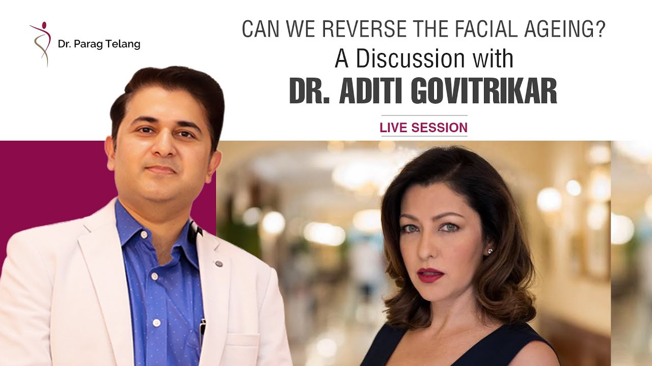 Can we reverse the Facial Ageing   Discussion with Dr. Aditi